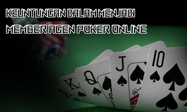 Untungnya Jadi Member Agen Poker Online
